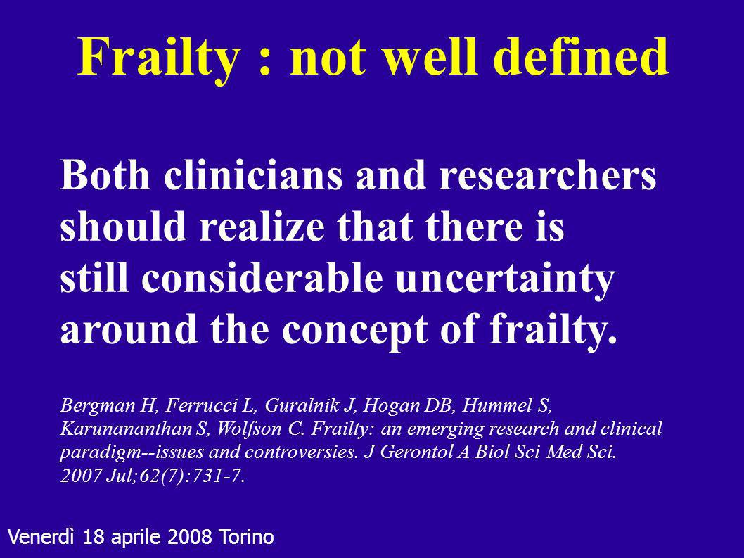 Frailty : not well defined