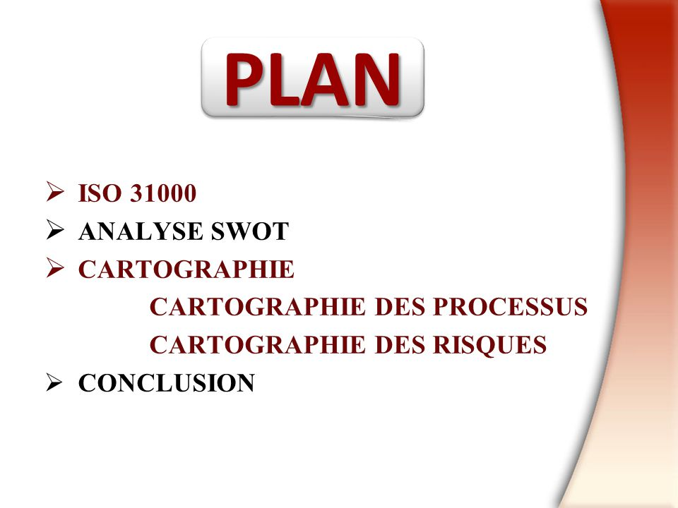 PLAN ISO 31000 ANALYSE SWOT CARTOGRAPHIE CARTOGRAPHIE DES PROCESSUS