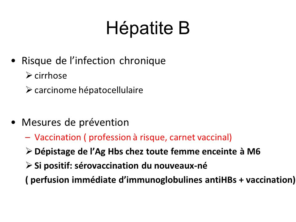 Hépatite B Risque de l'infection chronique Mesures de prévention