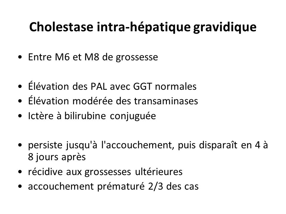 Cholestase intra-hépatique gravidique