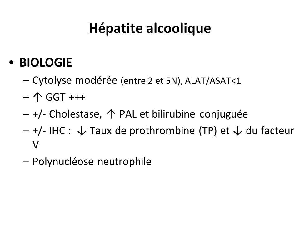 Hépatite alcoolique BIOLOGIE
