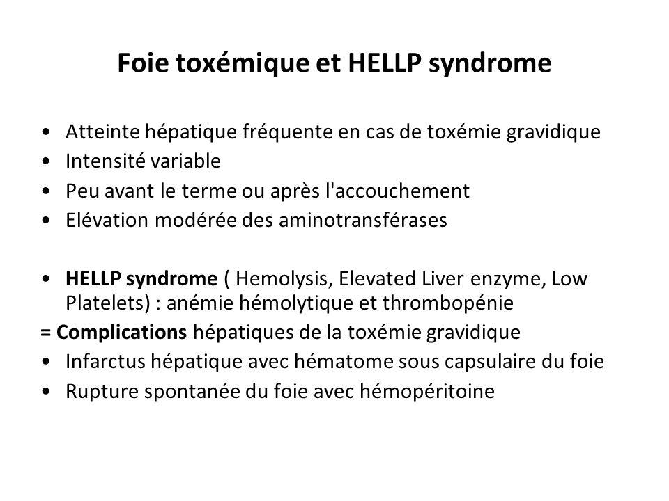 Foie toxémique et HELLP syndrome