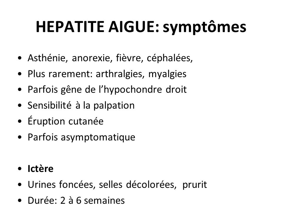 HEPATITE AIGUE: symptômes