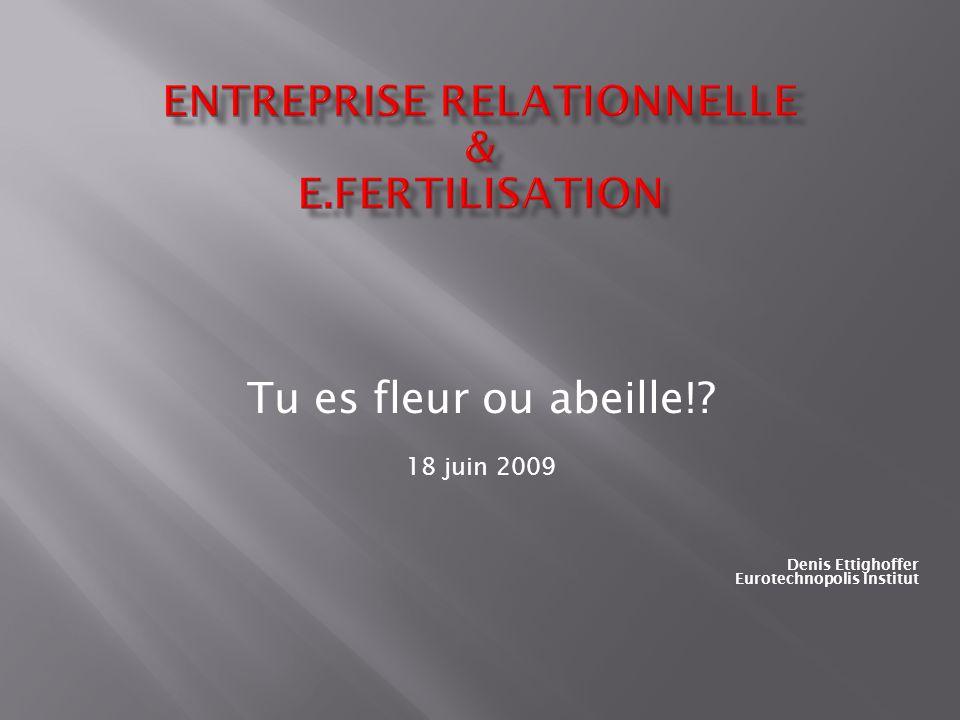 ENTREPRISE RELATIONNELLE & E.Fertilisation