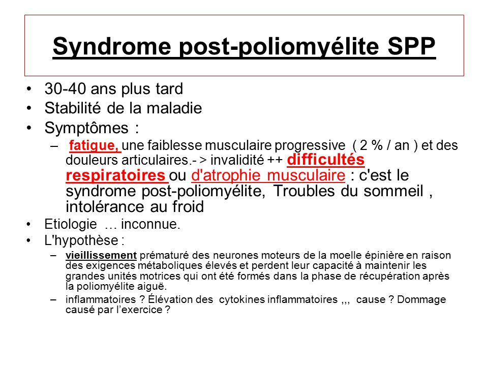 Syndrome post-poliomyélite SPP