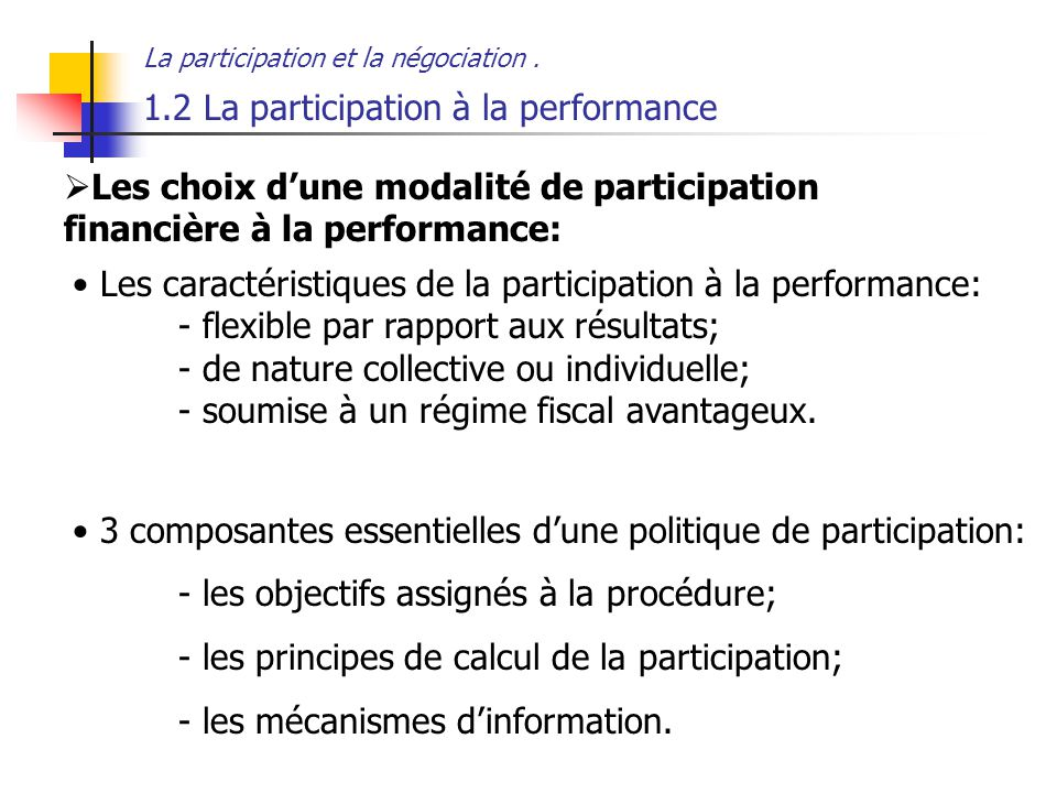 1.2 La participation à la performance
