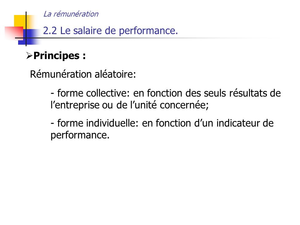 2.2 Le salaire de performance.