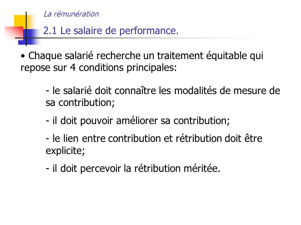 2.1 Le salaire de performance.