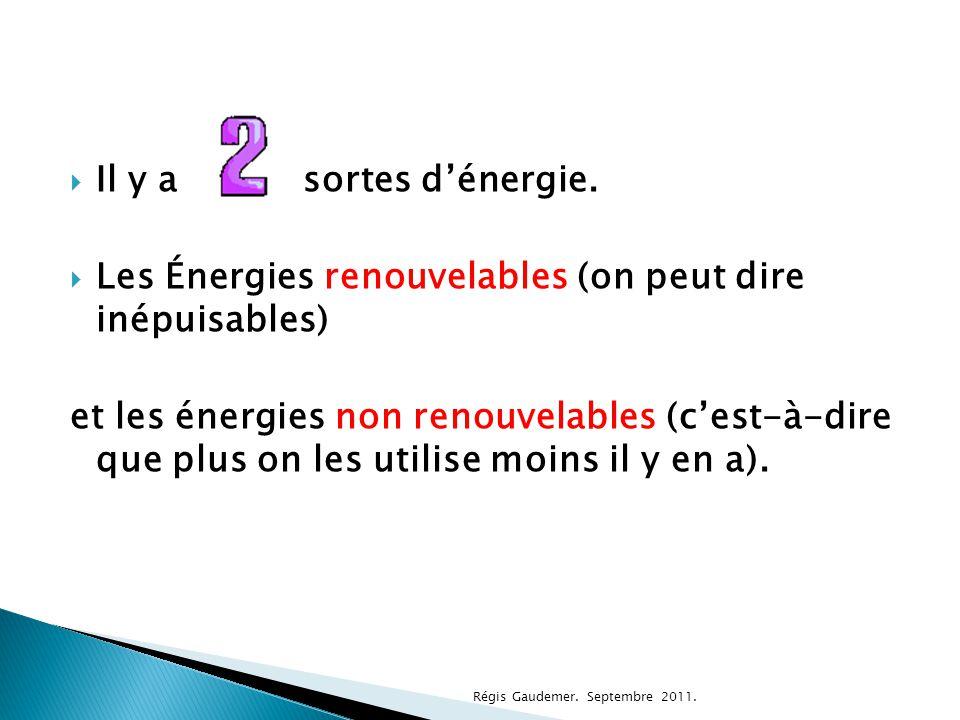 Les Énergies renouvelables (on peut dire inépuisables)