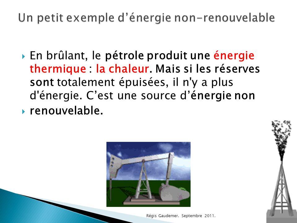 Un petit exemple d'énergie non-renouvelable