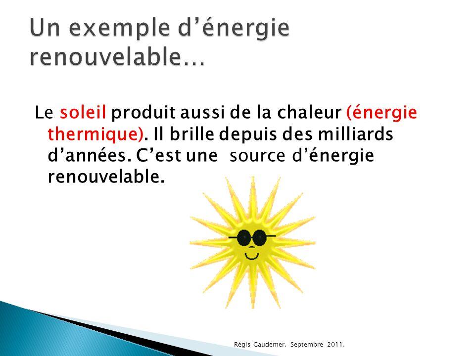 Un exemple d'énergie renouvelable…
