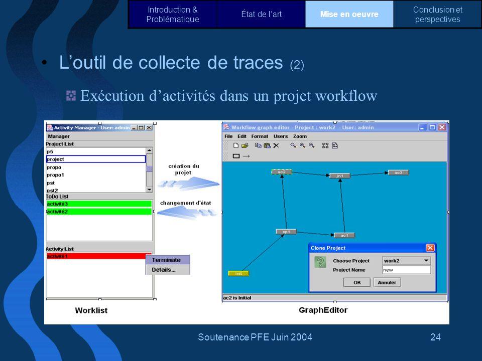 L'outil de collecte de traces (2)