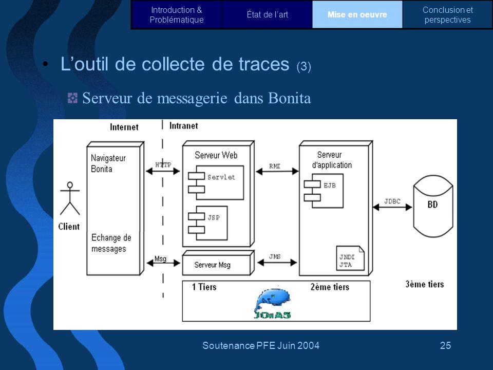 L'outil de collecte de traces (3)