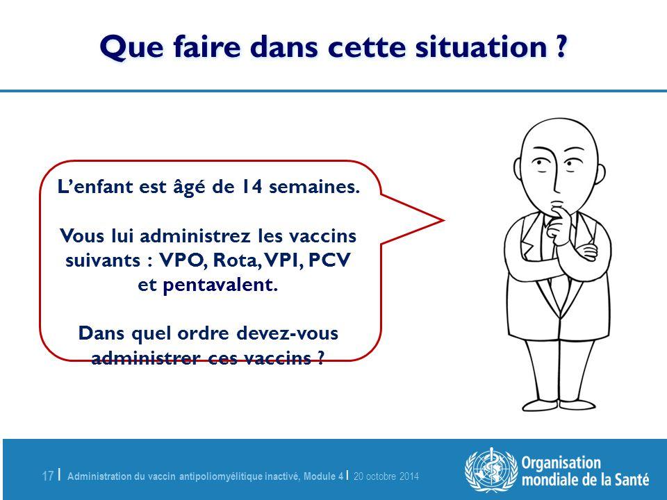 Administration du vaccin antipoliomy litique inactiv for Dans cette voie