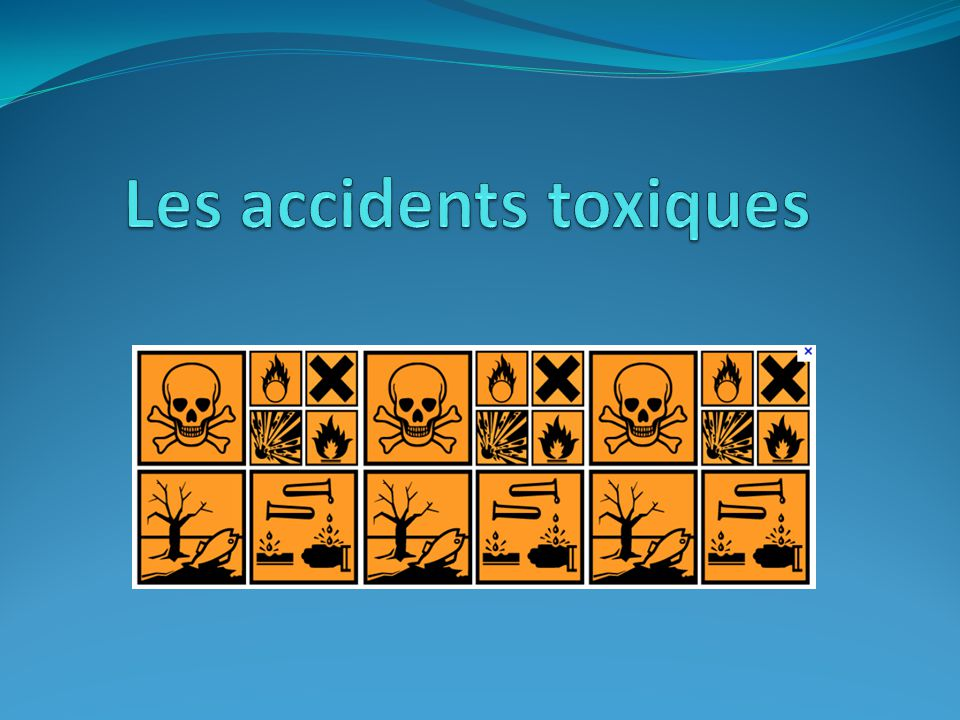 les accidents toxiques ppt video online t l charger. Black Bedroom Furniture Sets. Home Design Ideas
