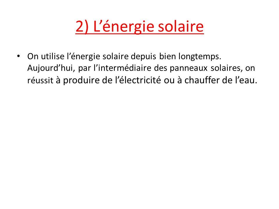 2) L'énergie solaire