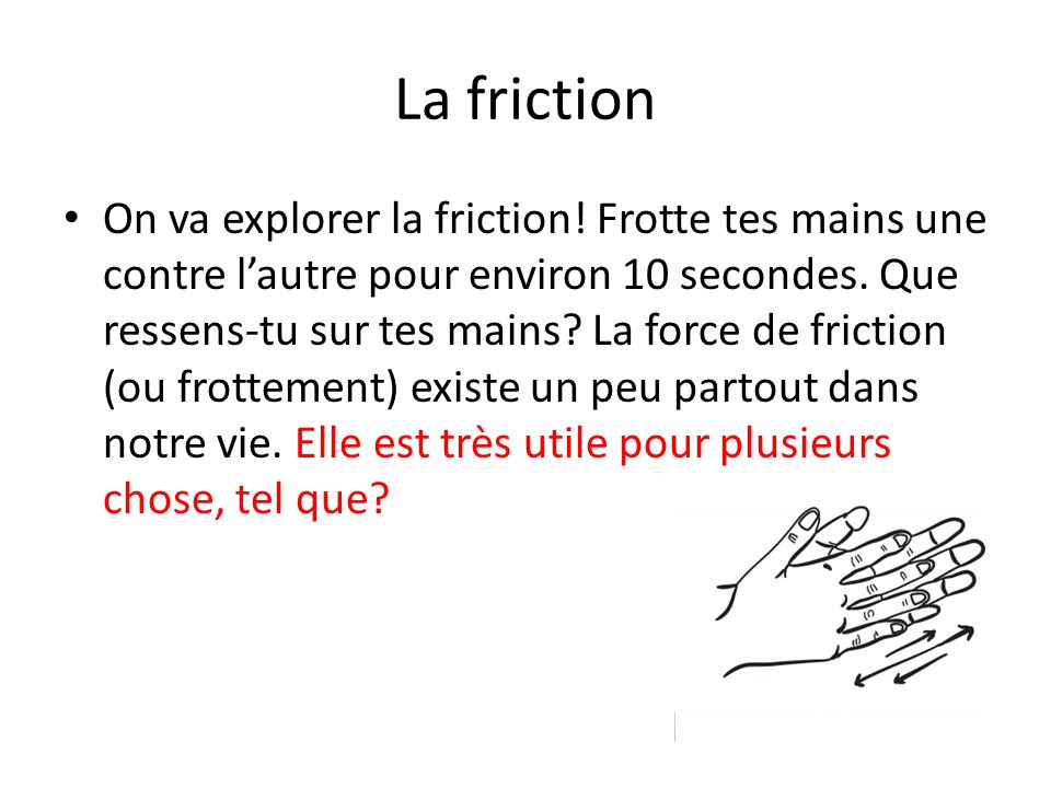 La friction