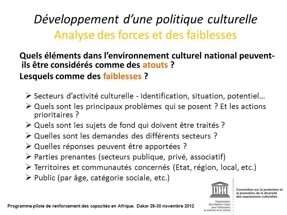 Développement d'une politique culturelle Analyse des forces et des faiblesses