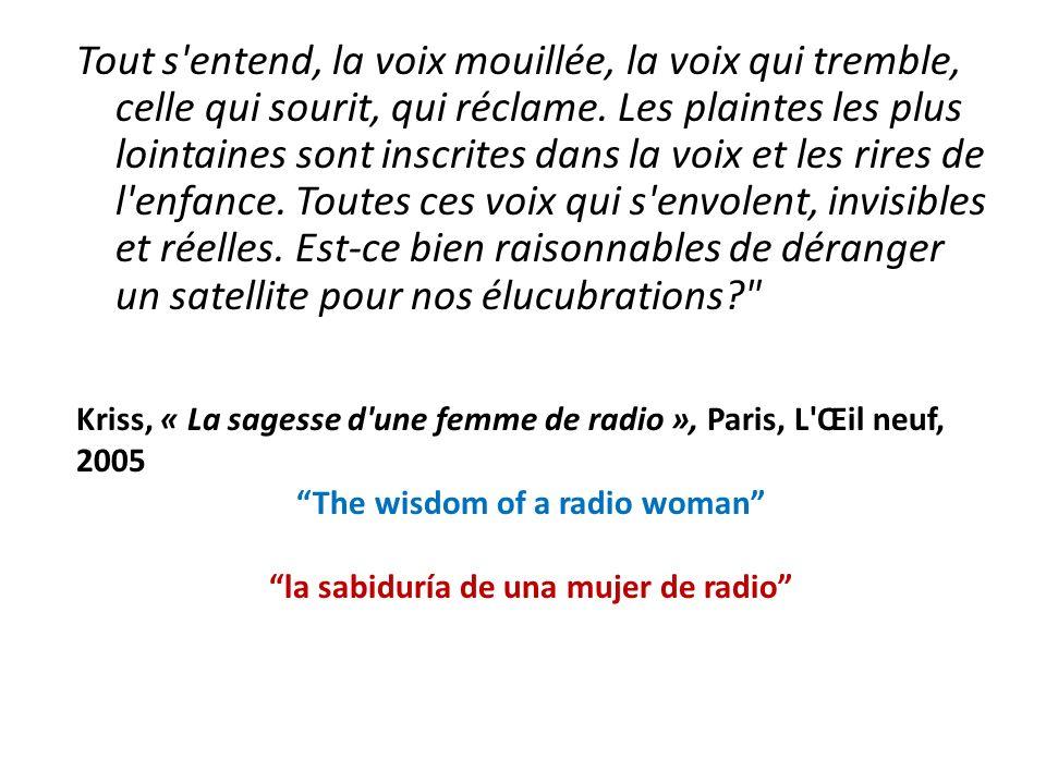 The wisdom of a radio woman la sabiduría de una mujer de radio