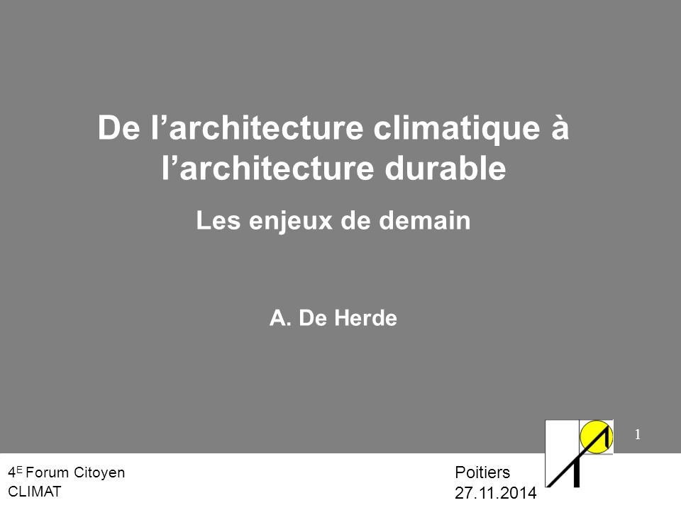 De l architecture climatique l architecture durable - L architecture de demain ...