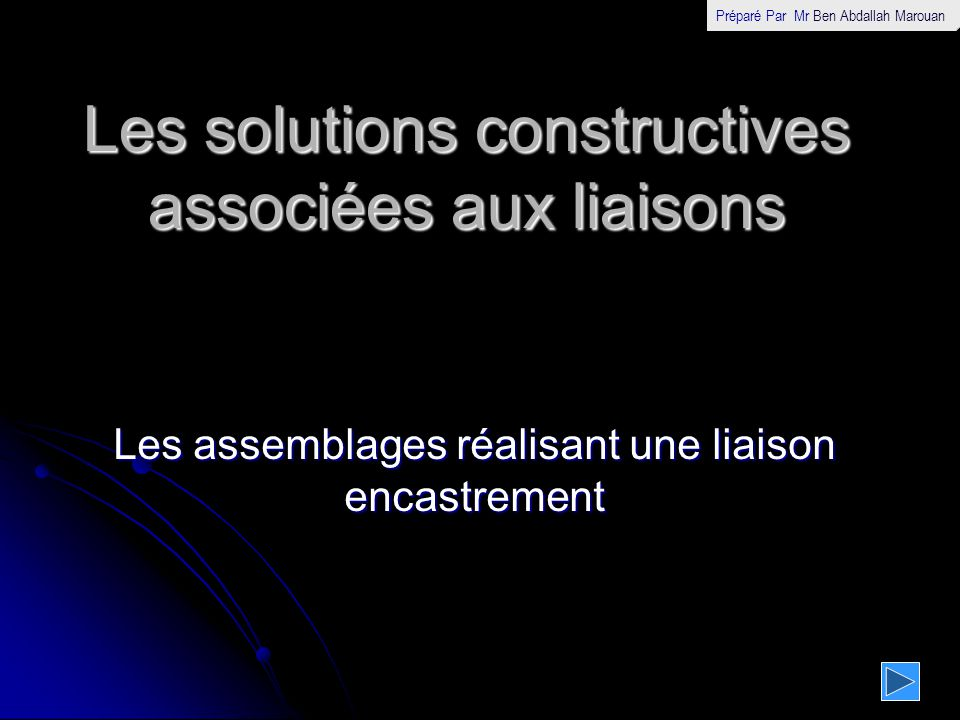 Les solutions constructives associées aux liaisons