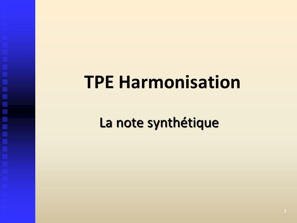 TPE Harmonisation La note synthétique