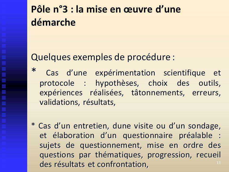 Pôle n°3 : la mise en œuvre d'une démarche