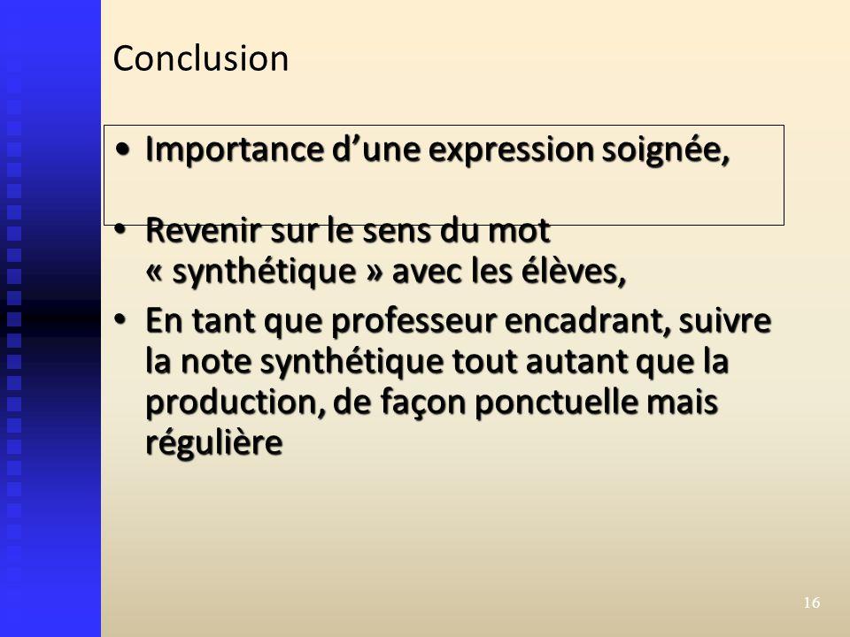 Conclusion Importance d'une expression soignée,