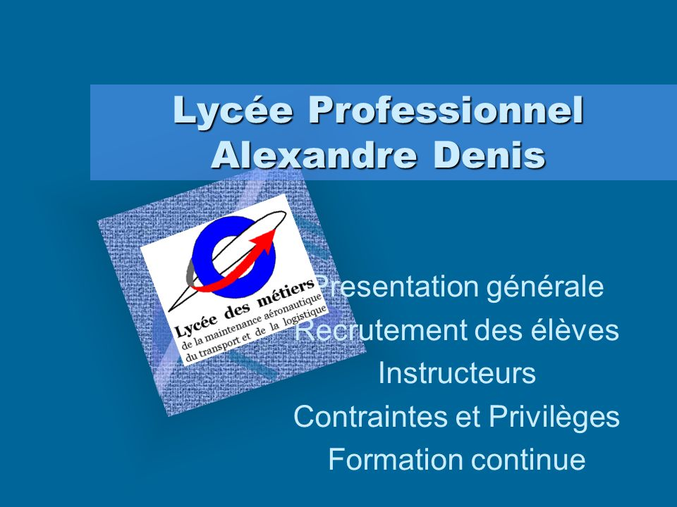 Lycée Professionnel Alexandre Denis