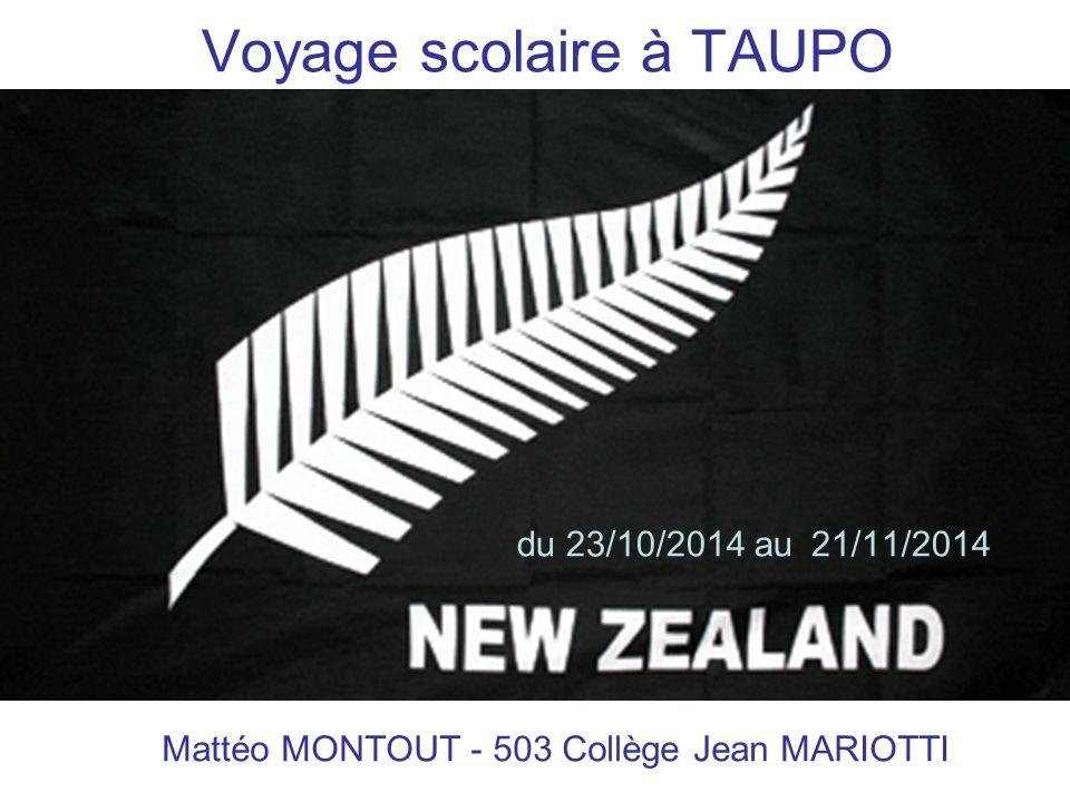 Voyage scolaire à TAUPO du 23/10/2014 au 21/11/2014