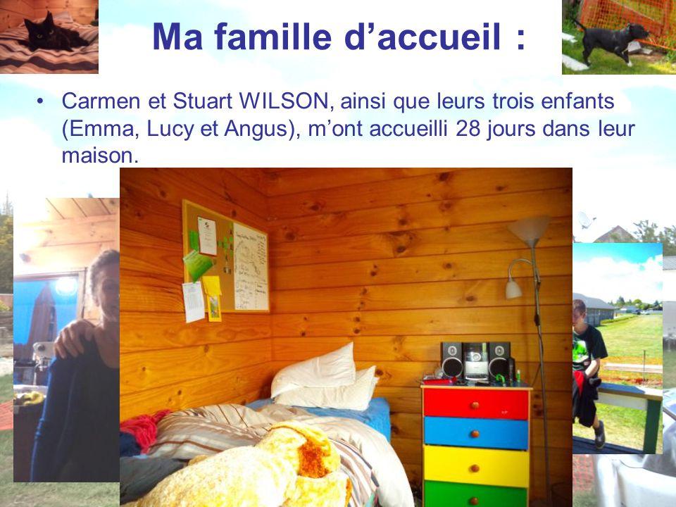 Ma famille d'accueil : Carmen et Stuart WILSON, ainsi que leurs trois enfants (Emma, Lucy et Angus), m'ont accueilli 28 jours dans leur maison.