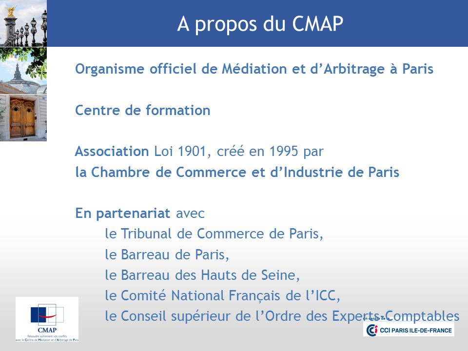 Centre de m diation et d arbitrage de paris cmap ppt for Chambre de commerce de paris arbitrage