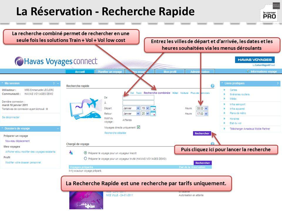 La Réservation - Recherche Rapide