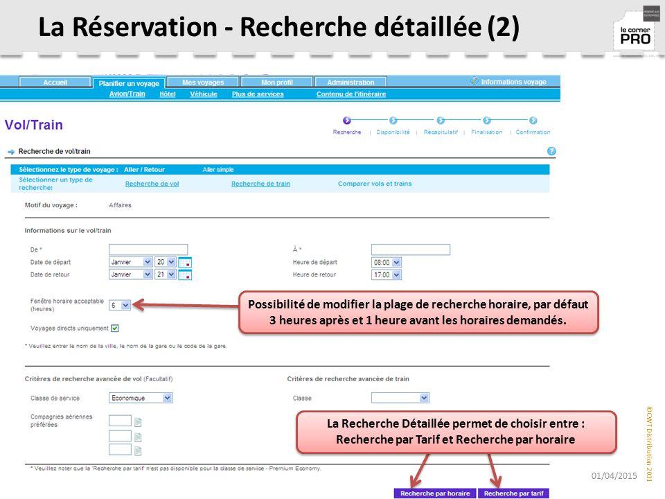 La Réservation - Recherche détaillée (2)