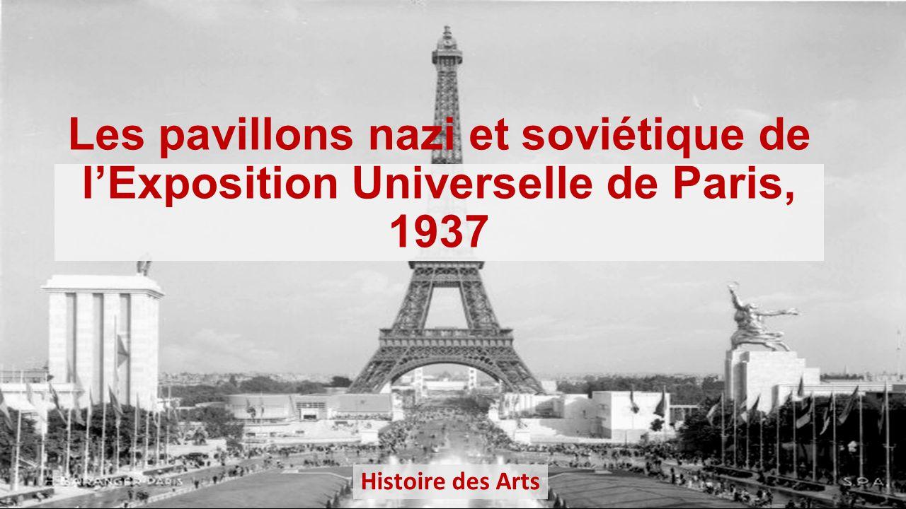 Les pavillons nazi et sovi tique de l exposition for Architecture totalitaire