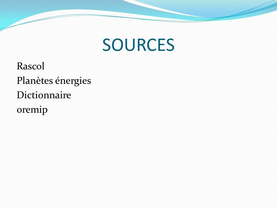 SOURCES Rascol Planètes énergies Dictionnaire oremip