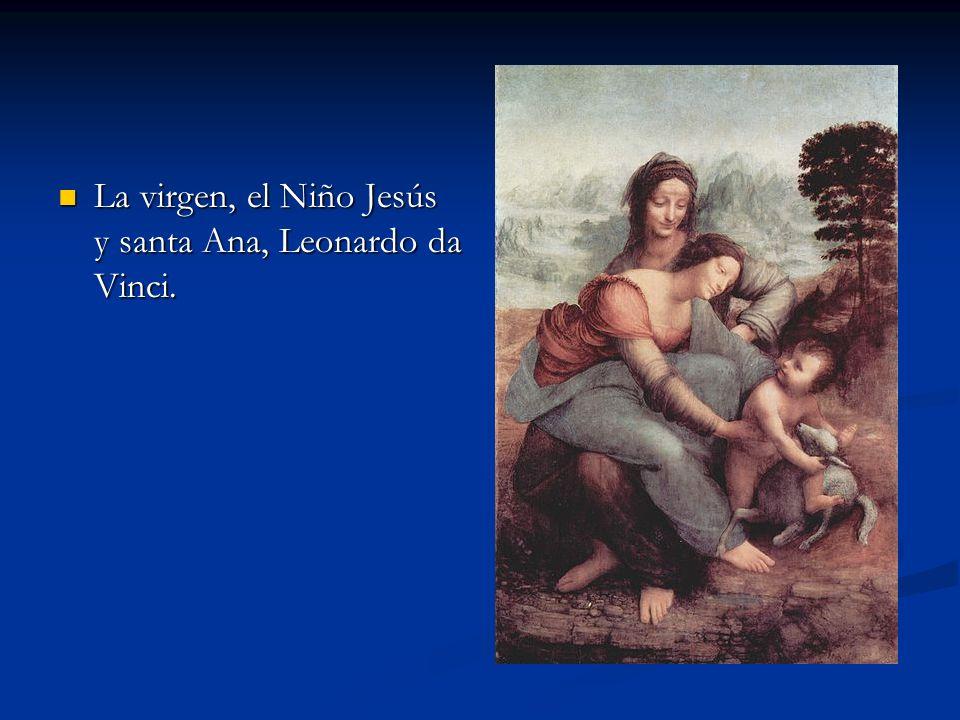La virgen, el Niño Jesús y santa Ana, Leonardo da Vinci.