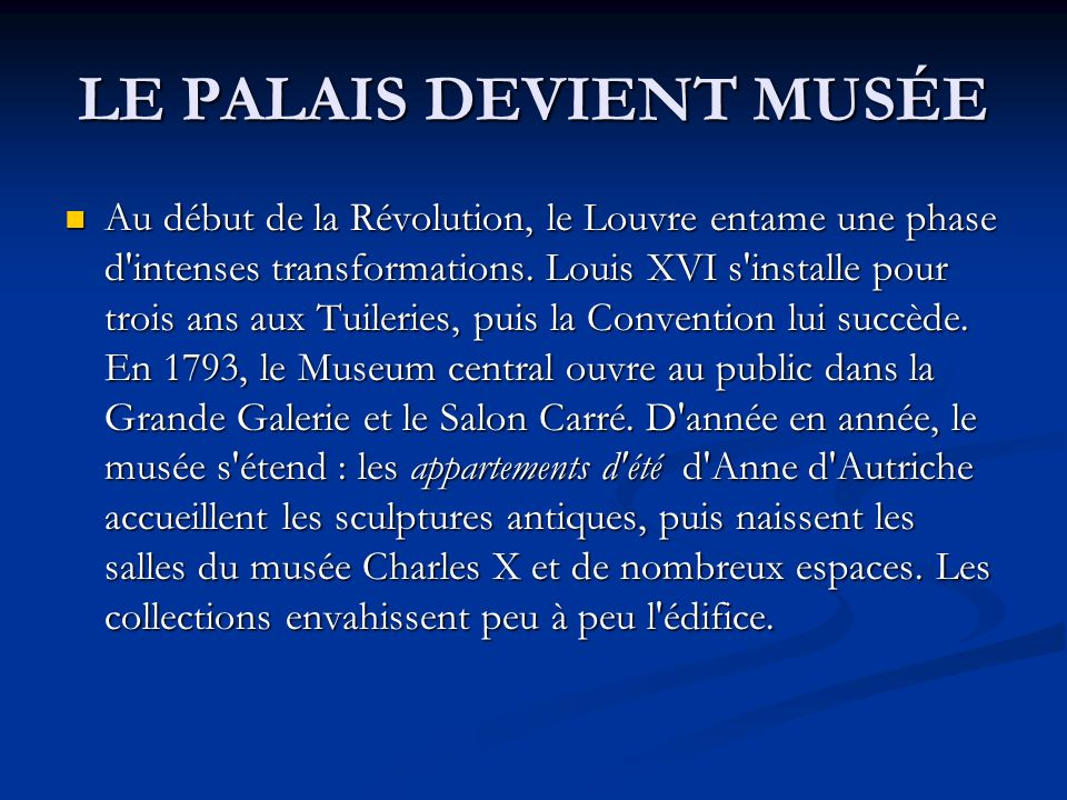 LE PALAIS DEVIENT MUSÉE