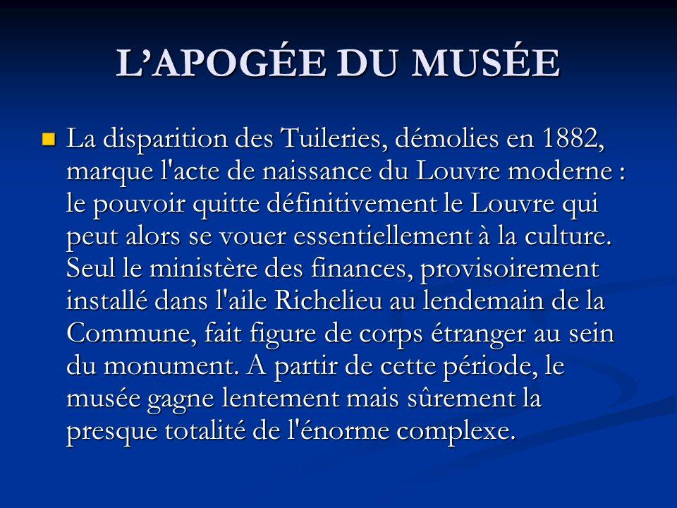 L'APOGÉE DU MUSÉE