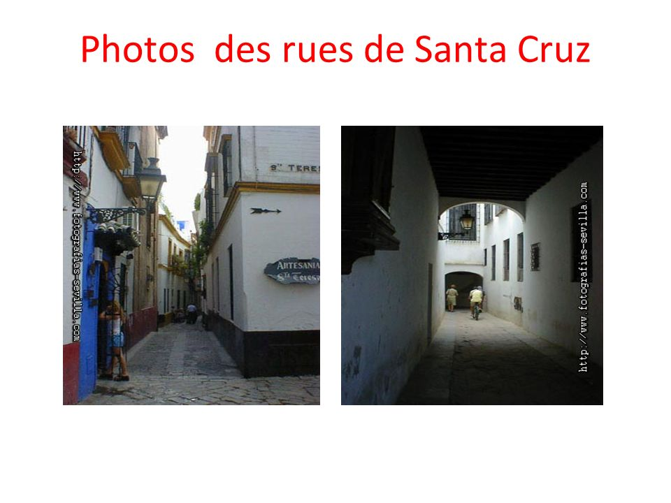 Photos des rues de Santa Cruz