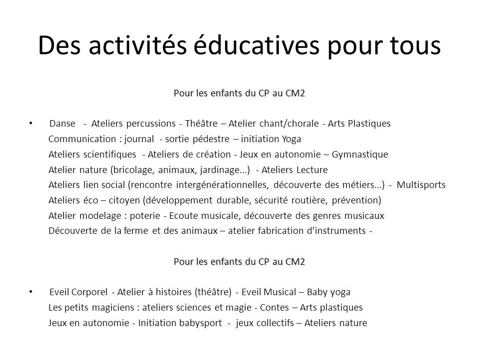 Des activités éducatives pour tous