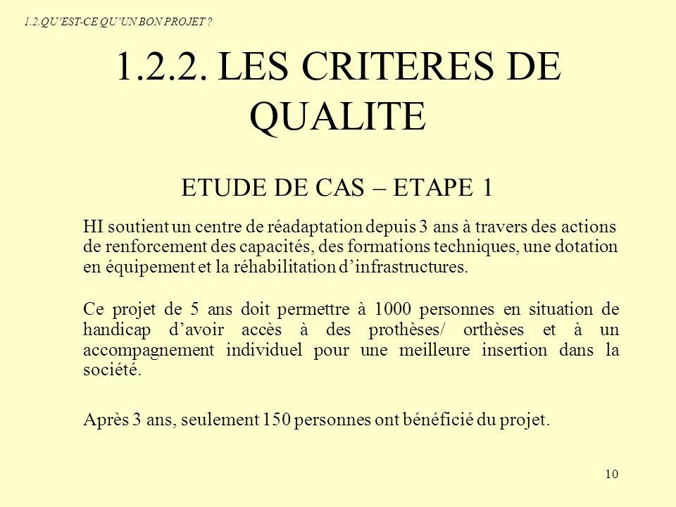 1.2.2. LES CRITERES DE QUALITE ETUDE DE CAS – ETAPE 1