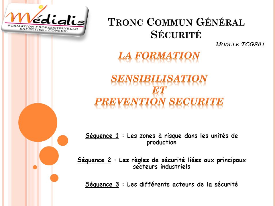 La formation SENSIBILISATION ET PREVENTION SECURITE