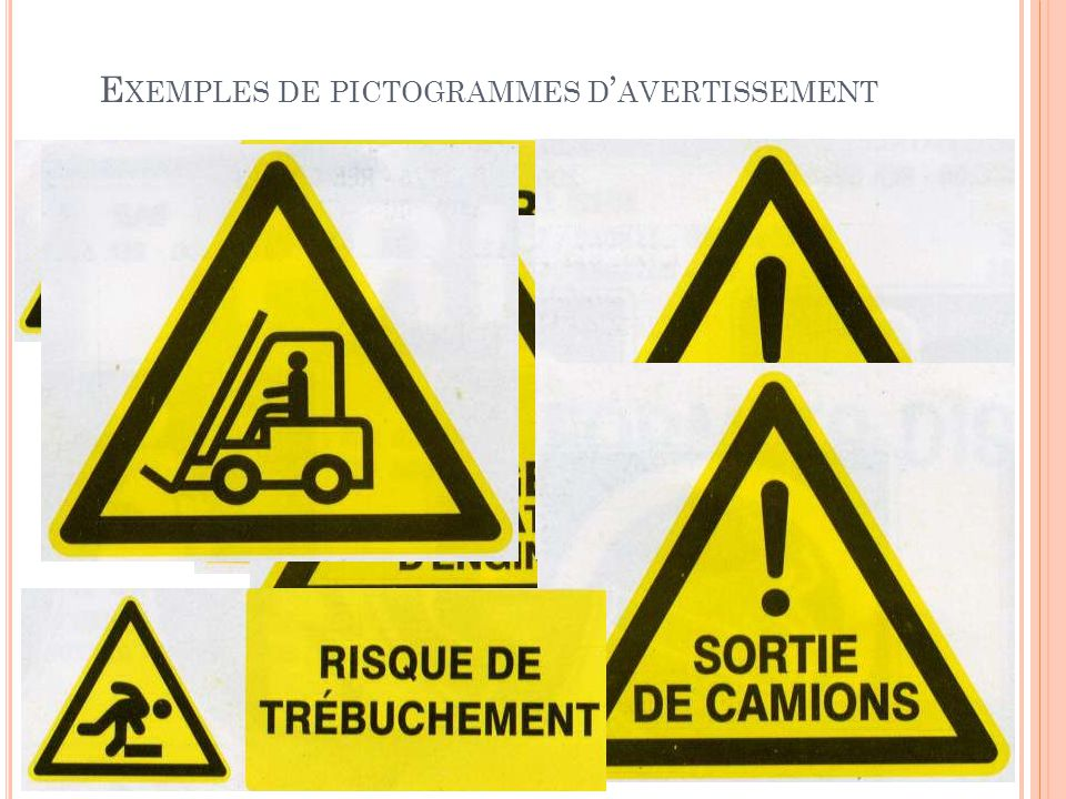 Exemples de pictogrammes d'avertissement