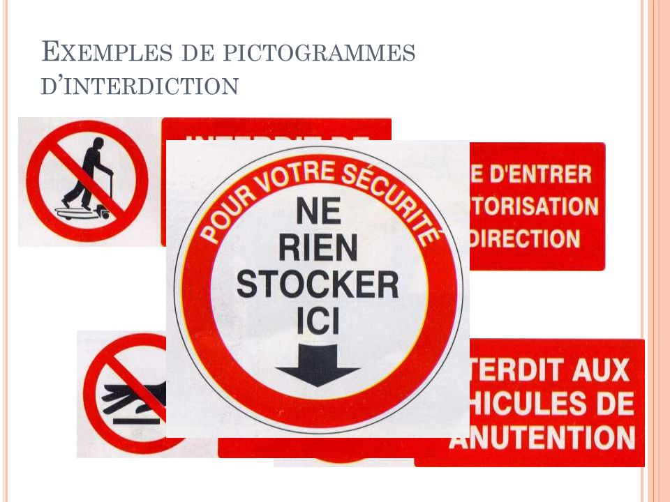 Exemples de pictogrammes d'interdiction