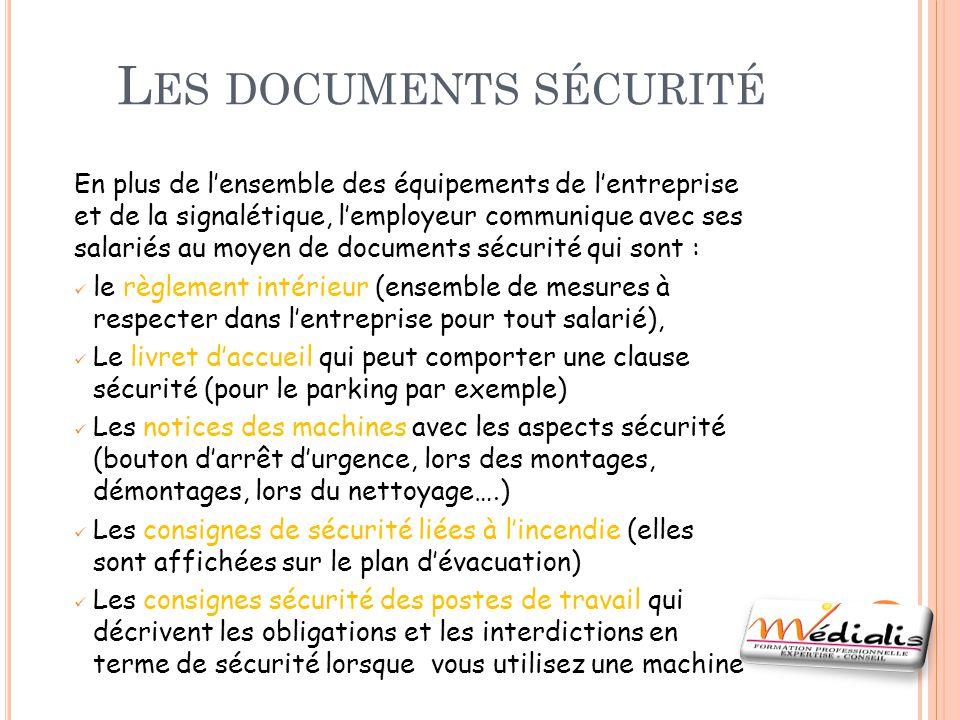 Les documents sécurité