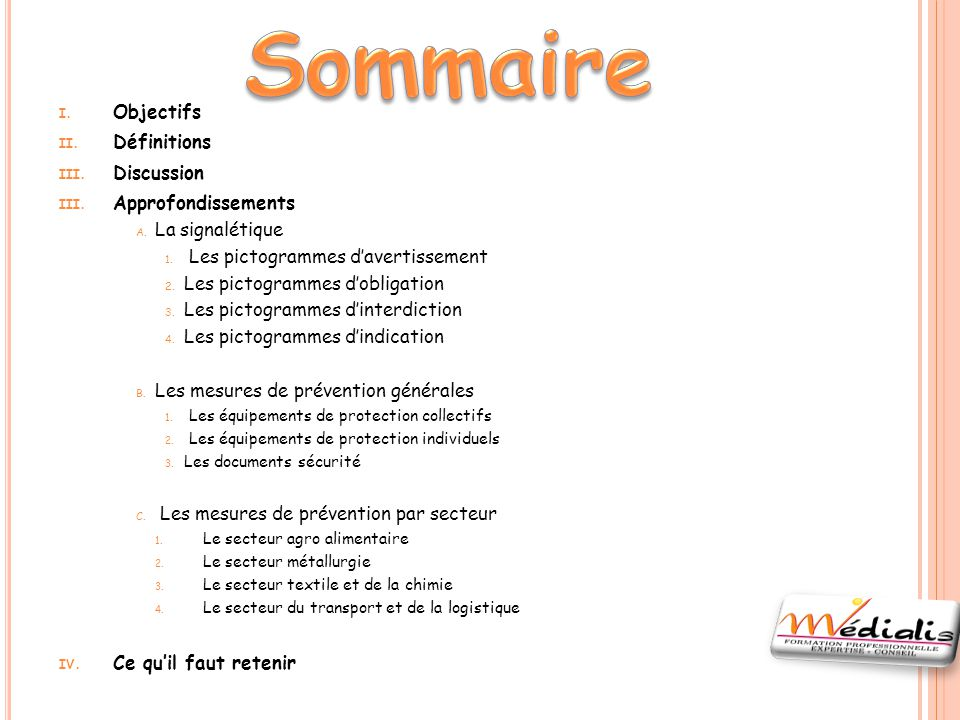Sommaire Objectifs Définitions Discussion Approfondissements