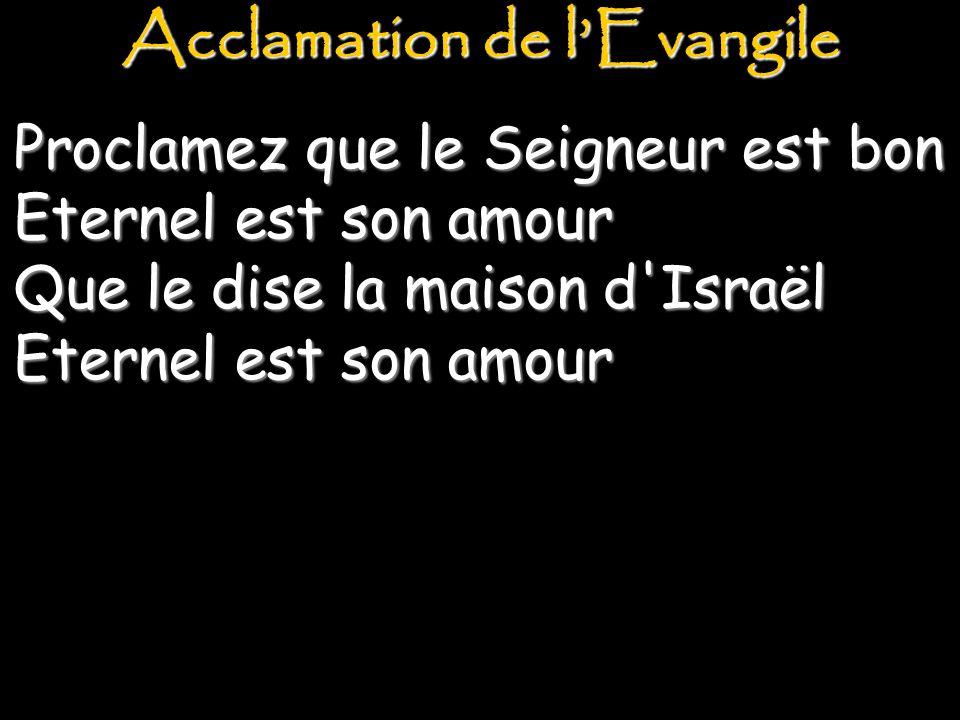 Acclamation de l'Evangile