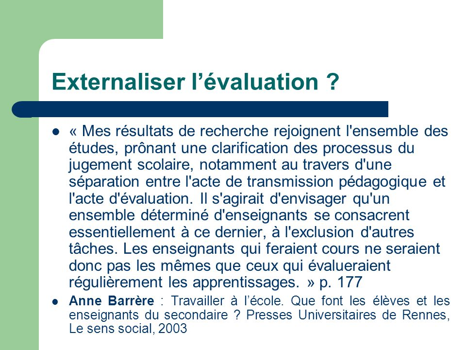 Externaliser l'évaluation