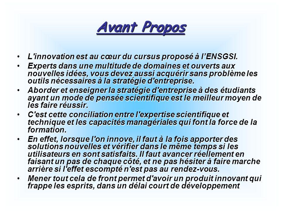 Avant Propos L innovation est au cœur du cursus proposé à l'ENSGSI.